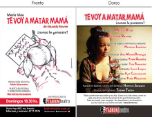 Teatro Tadron – Te voy a matar mama